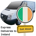 Express Deliveries to Ireland