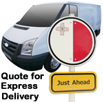 Online Quote for express Removals for removals to Malta